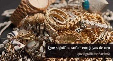 que significa soñar con joyas de oro