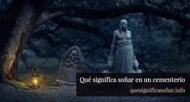 que significa soñar en un cementerio
