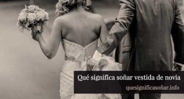 que significa soñar vestida de novia